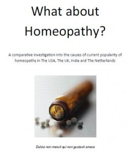 What About Homeopathy - A comparative investigation Joris Dekkers